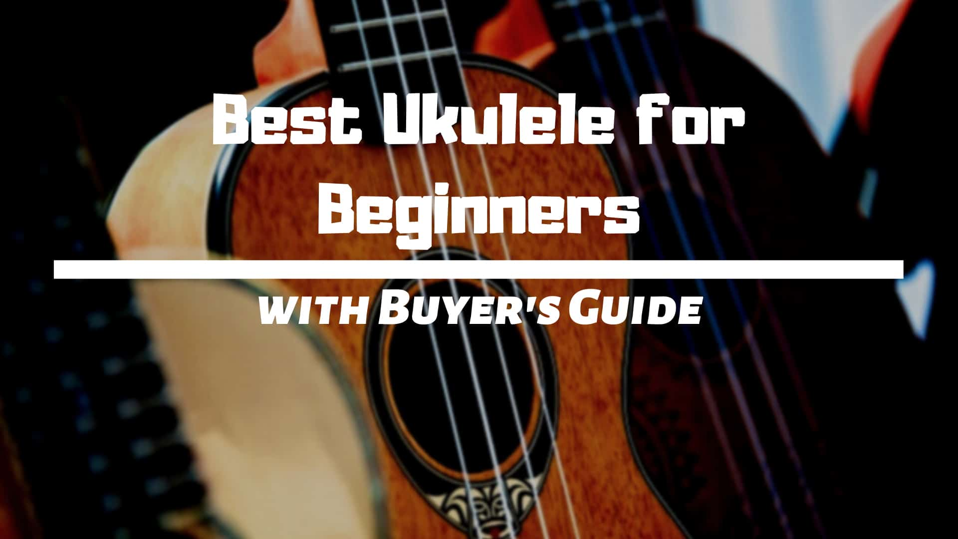 Best Ukulele for Beginners Review